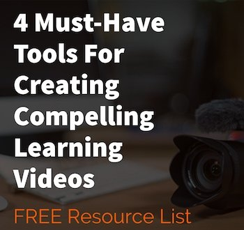 4 Must-Have Tools for Creating Learning Videos